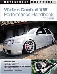 Water-Cooled VW Performance Handbook, by Greg Raven