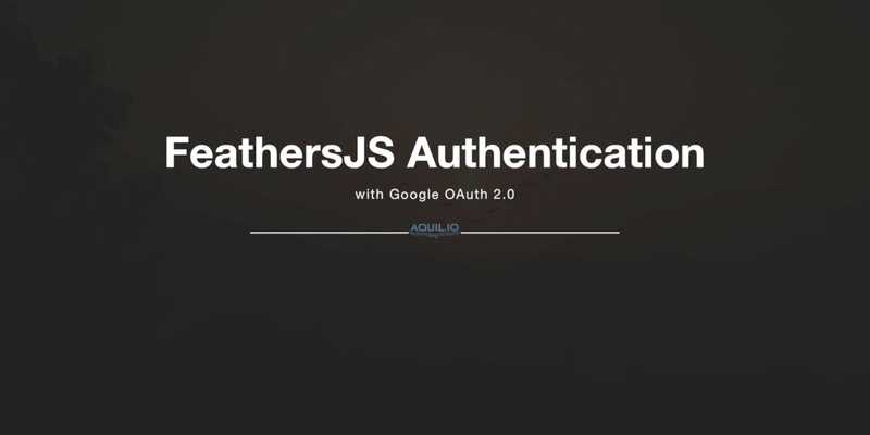 FeathersJS and Google OAuth 2.0