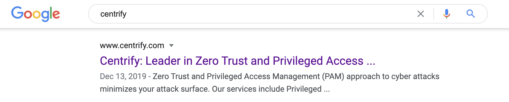 Centrify put Zero Trust ahead of Privileged Access Management.