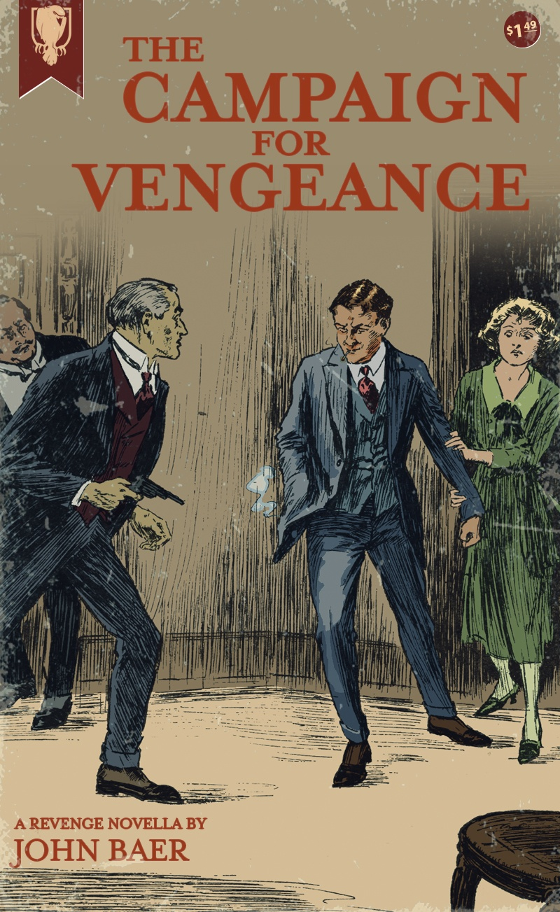 The Campaign for Vengeance by John Baer