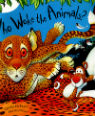 Who woke the animals? by Charles Fuge and David Conway