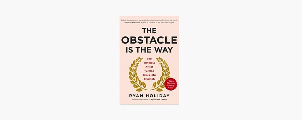 obstacle is the way book