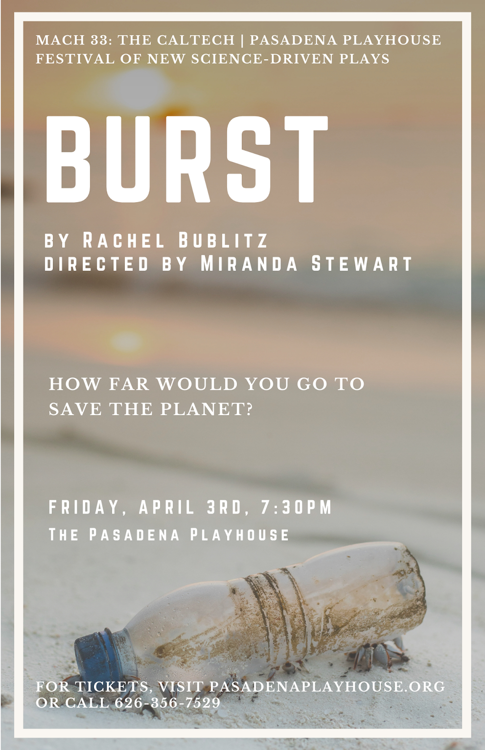 Poster for BURST in MACH 33 Festival of New Science-Driven Plays.