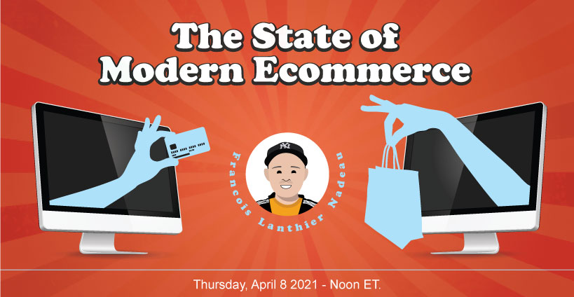 Banner for The State of Modern Ecommerce