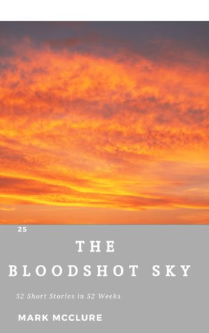 25 The Bloodshot Sky climate fiction short story