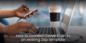 How to connect Covve Scan to an existing Zap template