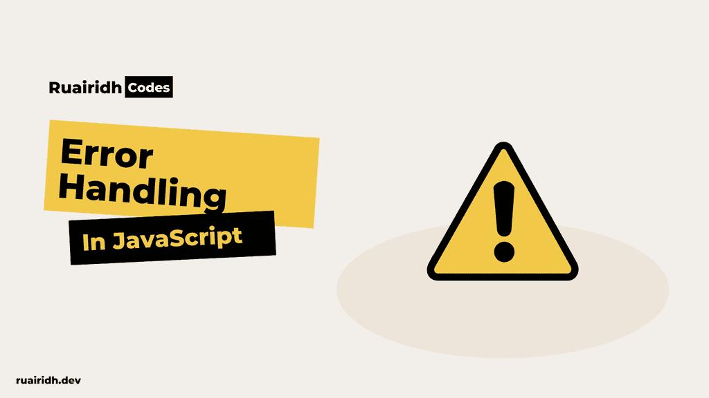 Cleaner error handling in Javascript