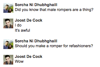 <small><a href='https://twitter.com/scorchtorch' target='_BLANK'>Sorcha</a> trying to get me to make a romper</small>