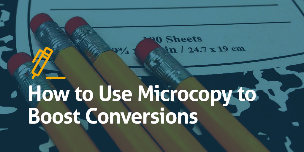 How-to-Use-Microcopy-to-Boost-Conversions