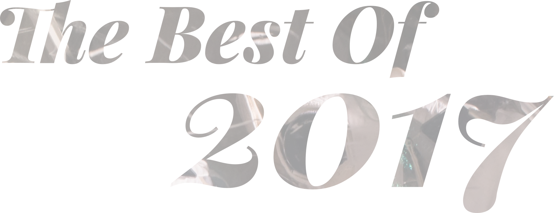 The best of 2017.