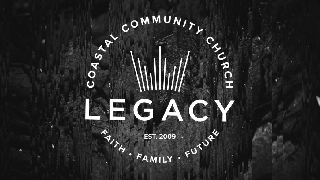 legacy-2020-coastal-community-church-series