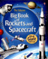 The Usborne big book of rockets and spacecraft by Louie Stowell