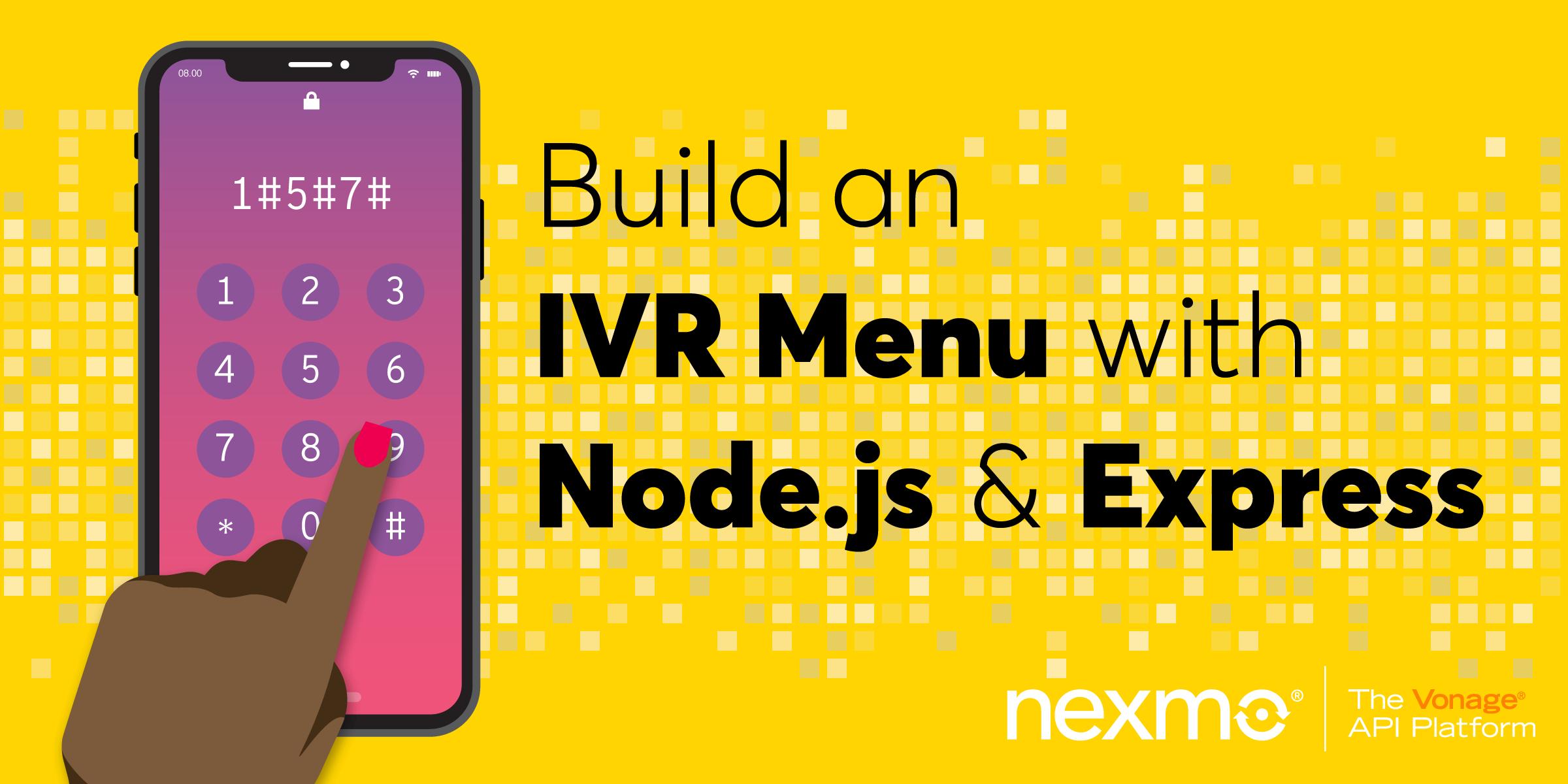 Build an Interactive Voice Response Menu using Node.js and Express