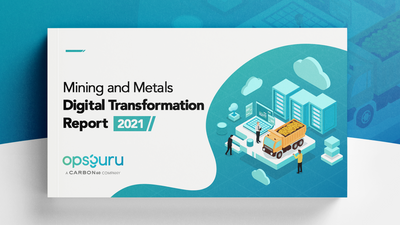 Mining and Metals Digital Transformation Report 2021