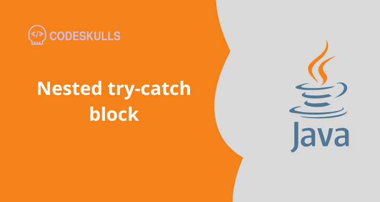 Nested try-catch block