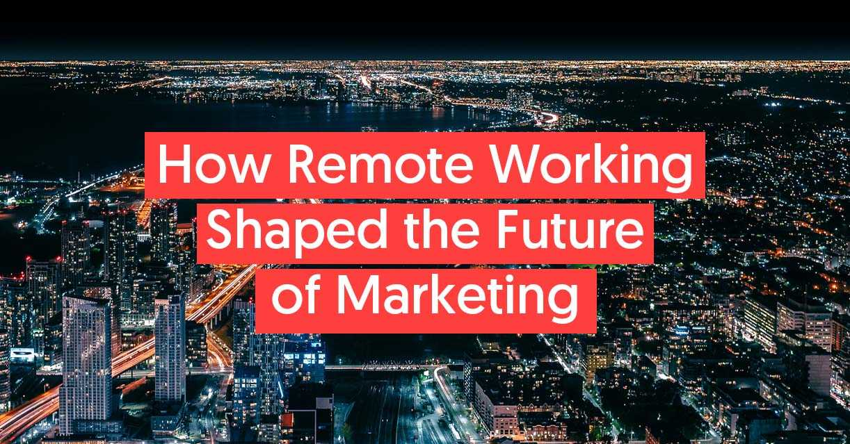 How remote working has shaped the future of marketing image