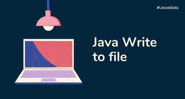 How to write to a File in Java