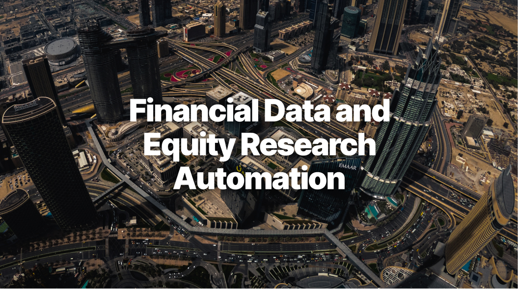 How Automation will Change Financial Data and Equity Research in Dubai
