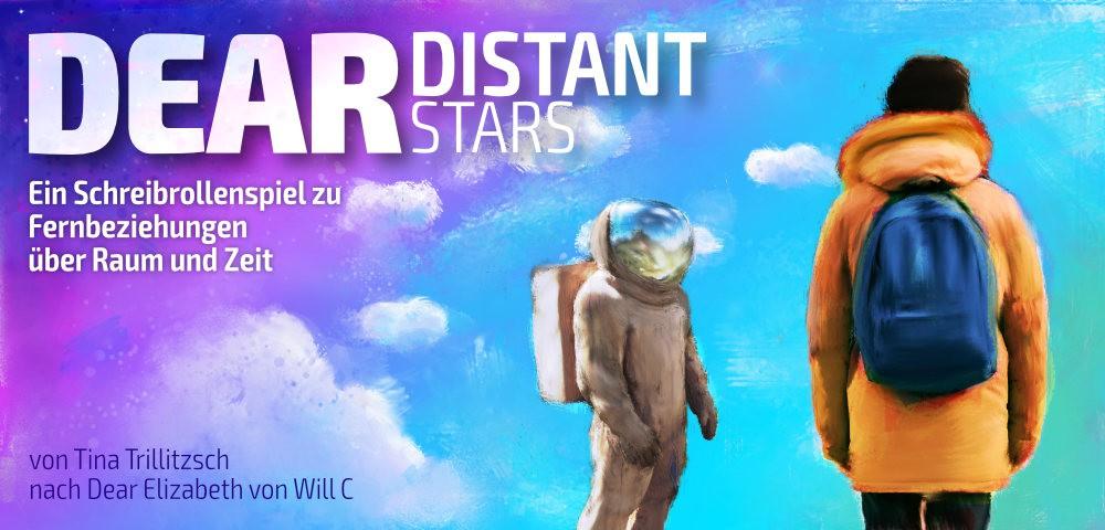 Titelbild zum Spiel Dear Distant Stars mit einer Astronautenfigur, von hinten zu sehender Person mit Rucksack vor melancholischem Himmel