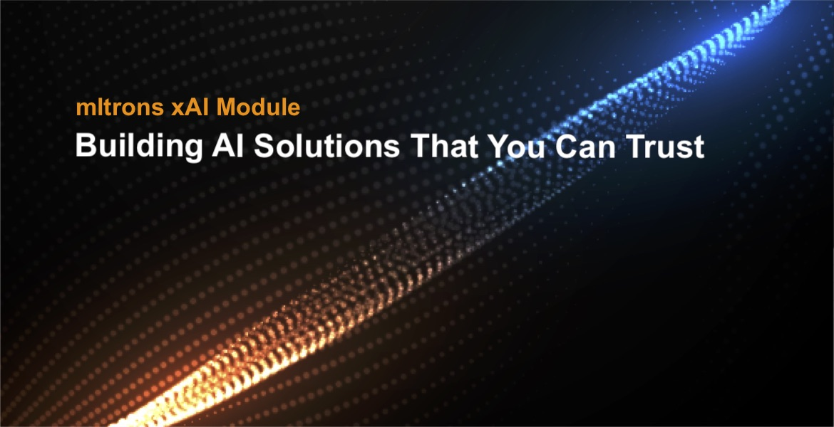 mltrons xAI module: Building AI Solutions That You Can Trust